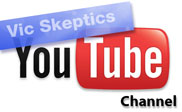 Vic Skeptics on You Tube